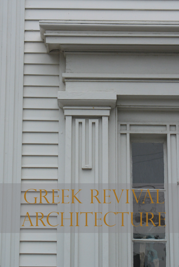 Greek Revival Architecture | Nantucket Preservation Trust