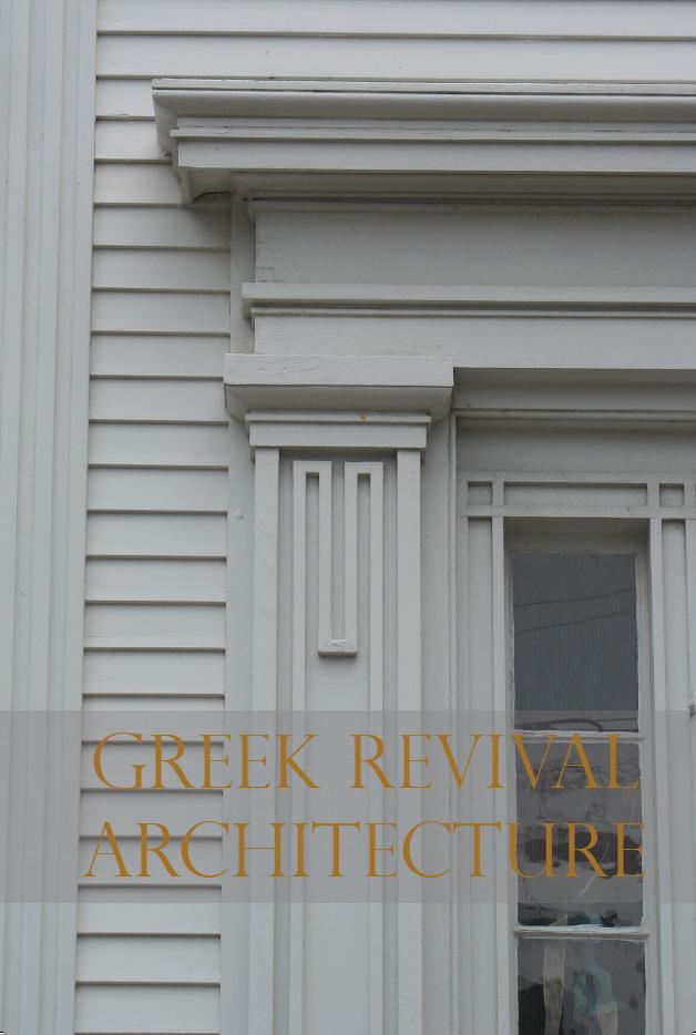 Greek revival architecture nantucket preservation trust for Greek revival architecture characteristics